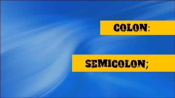 Where to use colon and semicolon?