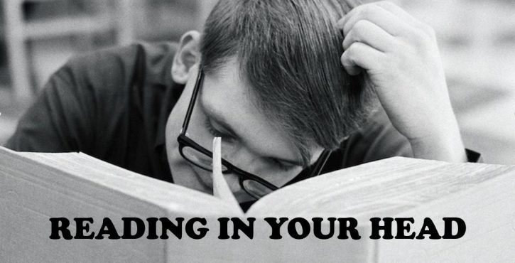 READING IN YOUR HEAD