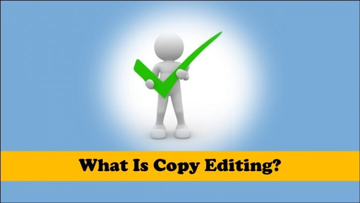 What is copy editing?
