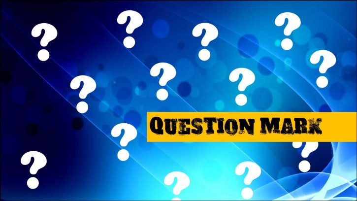 Where to use question marks