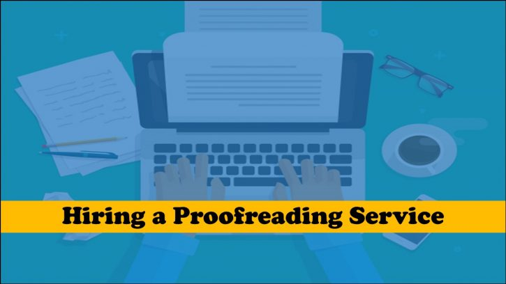 Hiring the best proofreading service