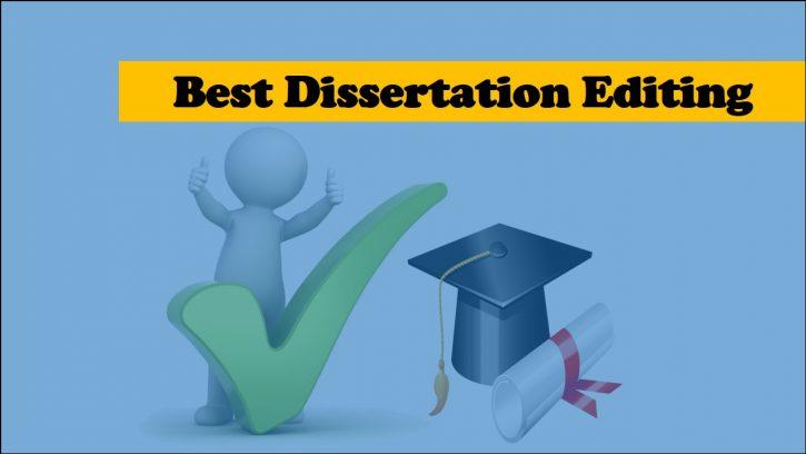 Best dissertation editing service