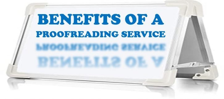 BENEFITS OF A PROOFREADING SERVICE