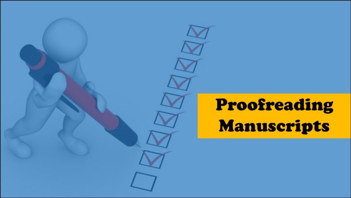 Best tips for proofreading manuscripts