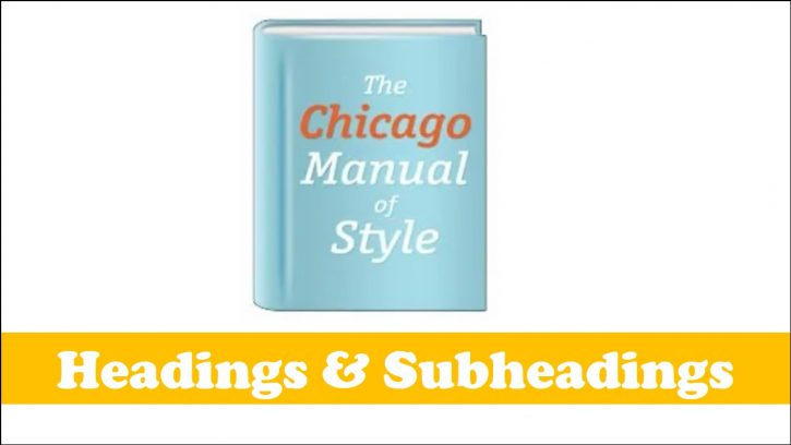 Chicago headings and subheadings