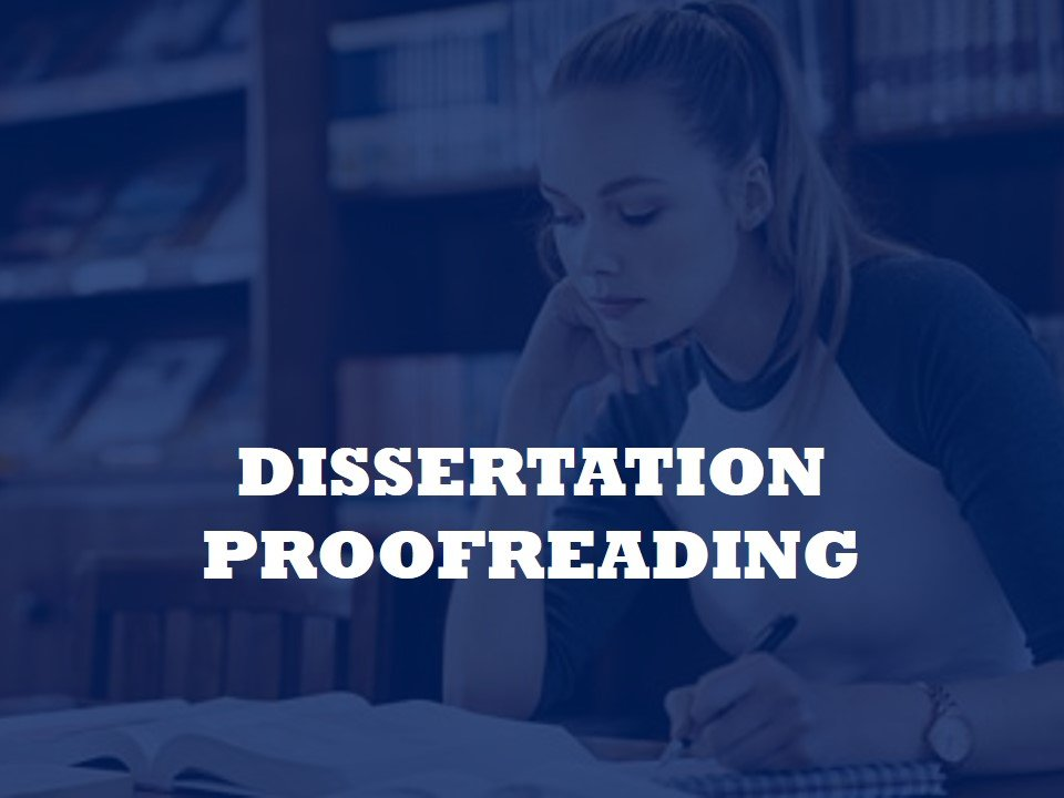 helping to resubmit and proofread dissertations