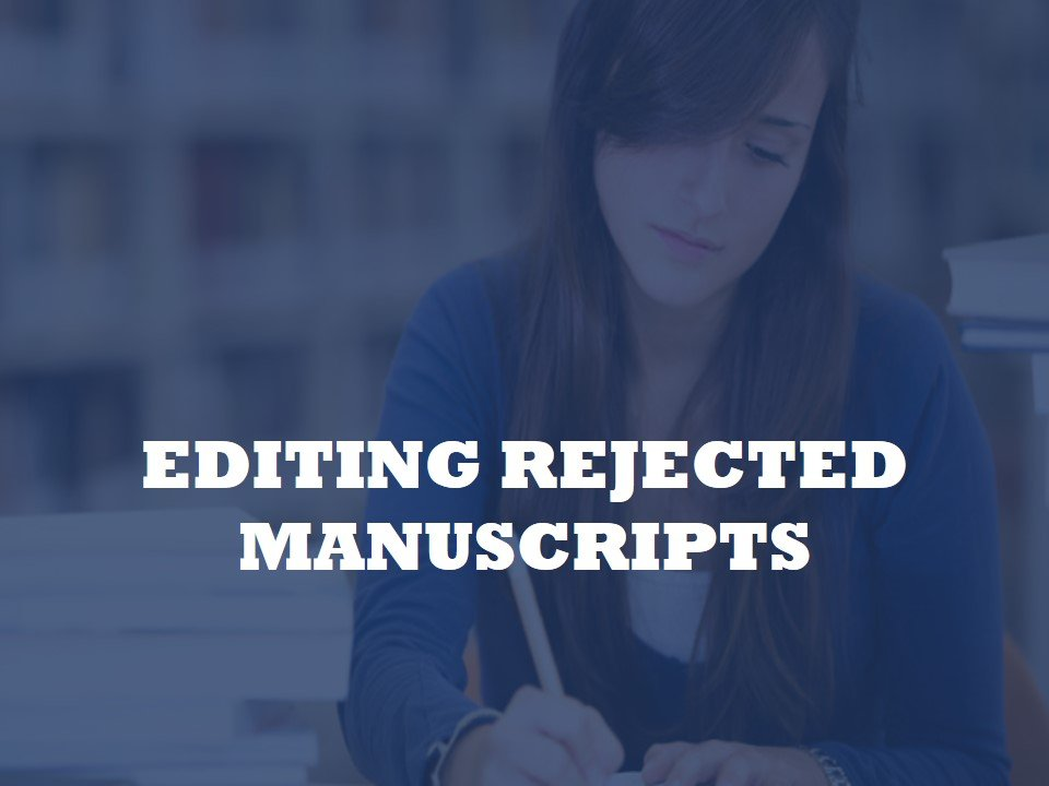 Assisting Academics with Editing Rejected Manuscripts