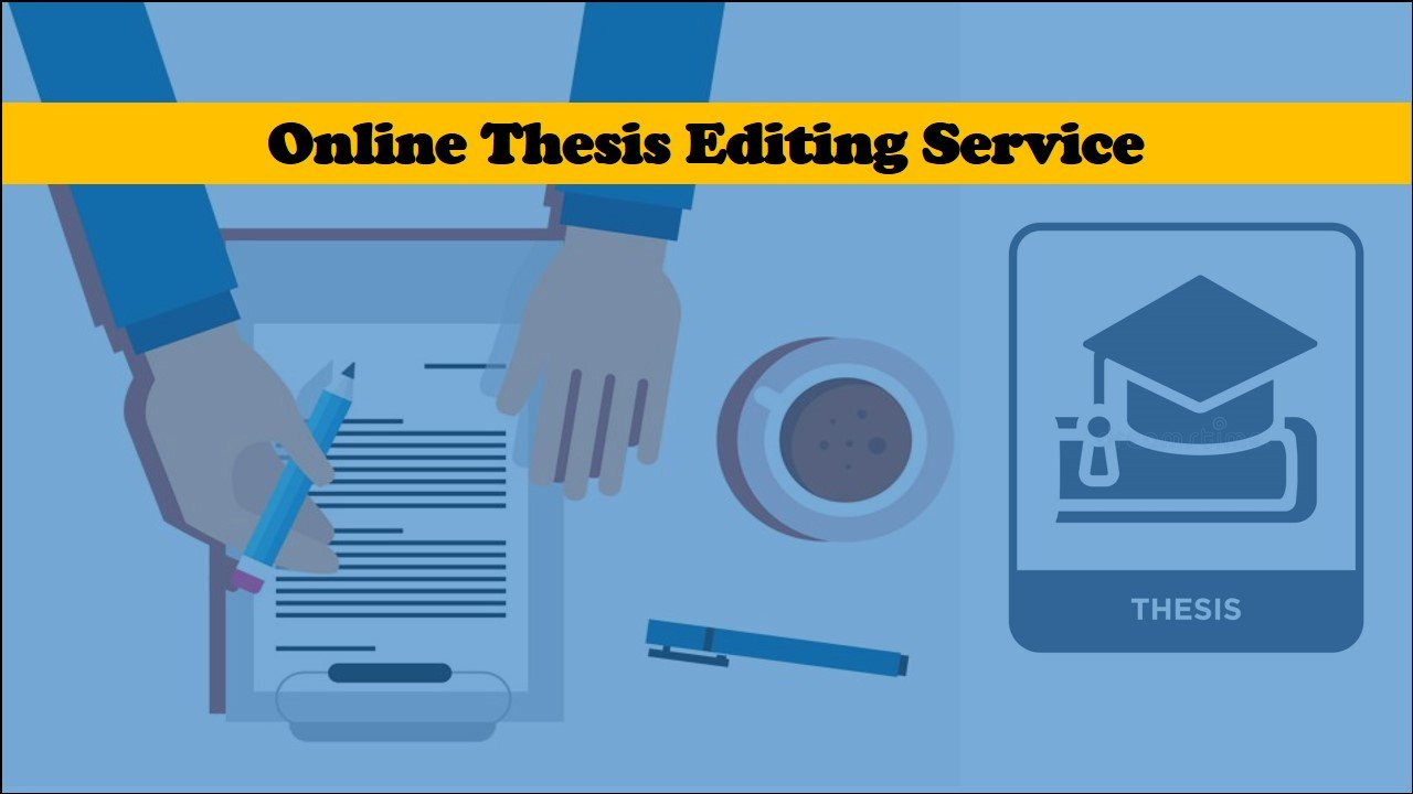 Online thesis editing service