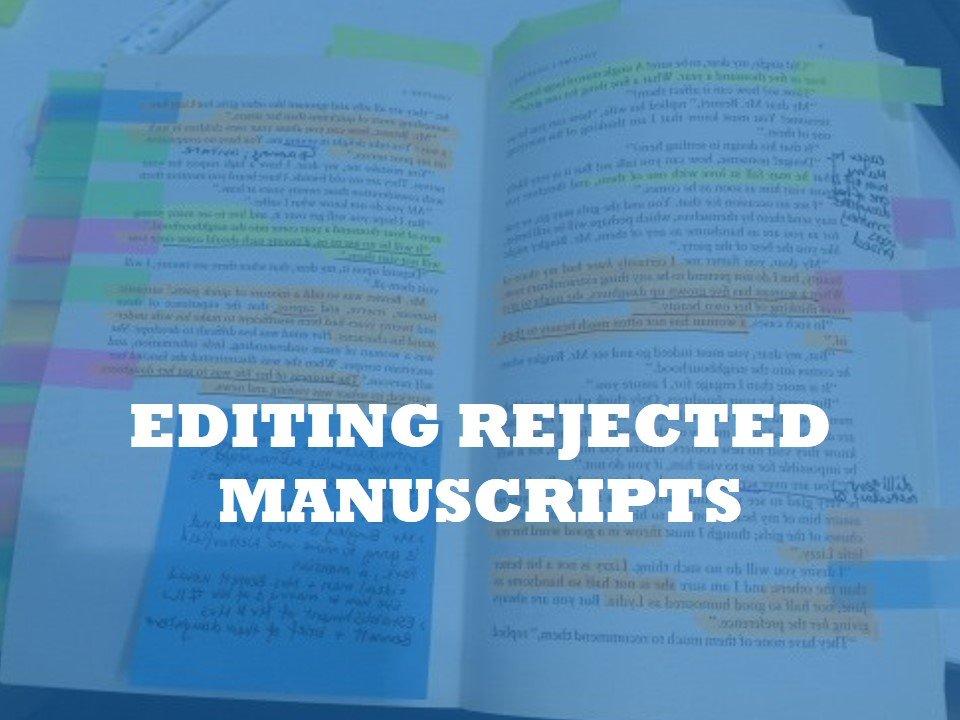 How to edit rejected manuscripts