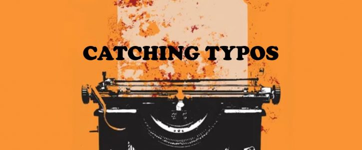 CATCHING TYPOS