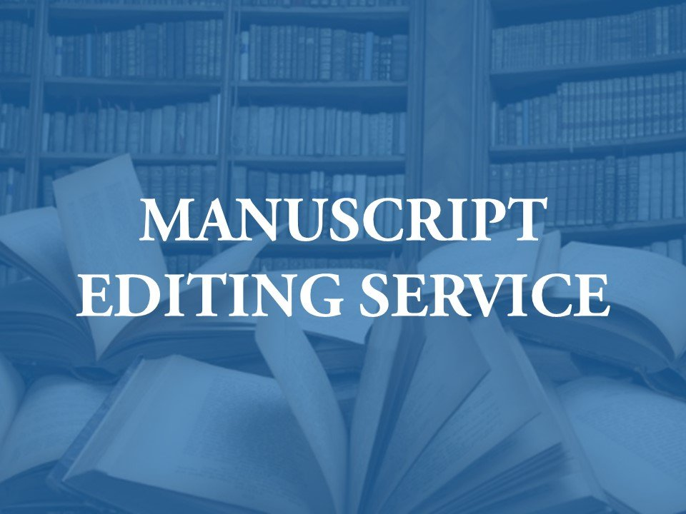 Editing and proofreading manuscript drafts