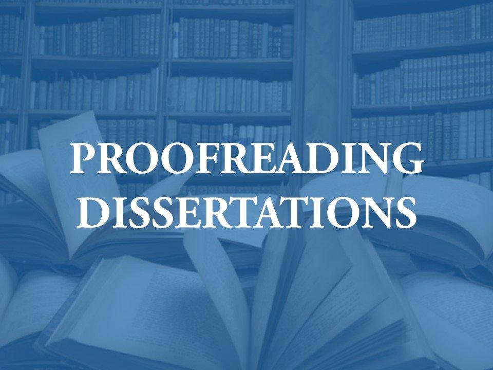 Facilitating the Dissertation Proofreading Process