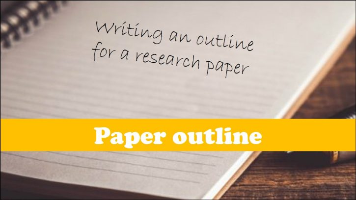 Preparing an outline for a research paper