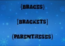 Brackets, Braces, and Parentheses – Where to Use Them