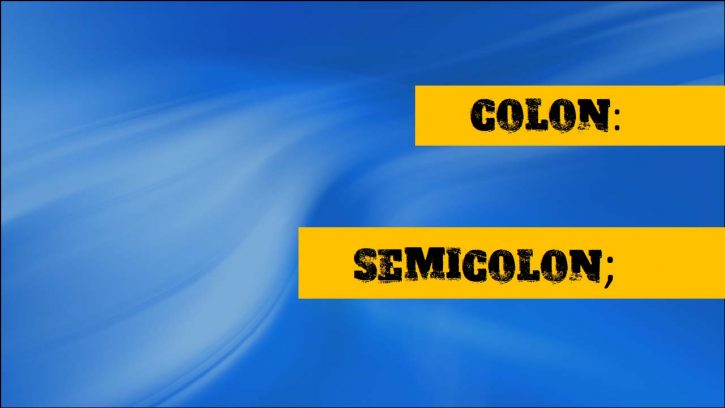 Where to use colon and semicolon?