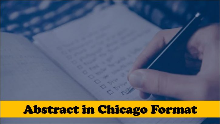 Writing an abstract in Chicago format