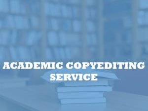 Academic copy editing service