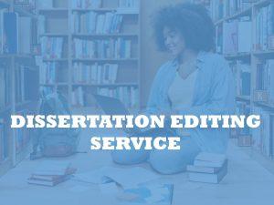 PhD dissertation editing services