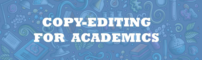 Academic Copy-Editing Services