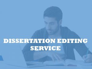 Dissertation Editing by PhD editors