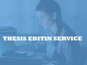 Thesis editing Canada