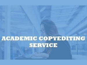 Academic copyeditors