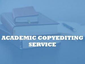 copy-editing service for academics