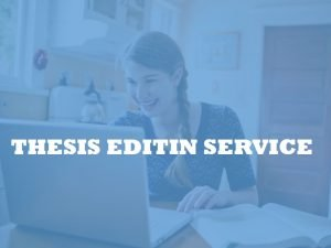 thesis and dissertation editing and proofreading