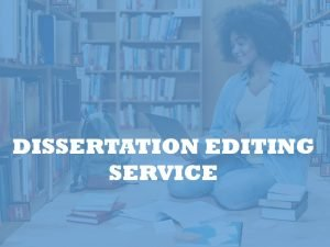 dissertation editing and proofreading