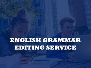 ENGLISH GRAMMAR EDITING