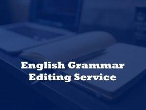 editing and proofreading English grammar