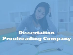 Dissertation Proofreading Company