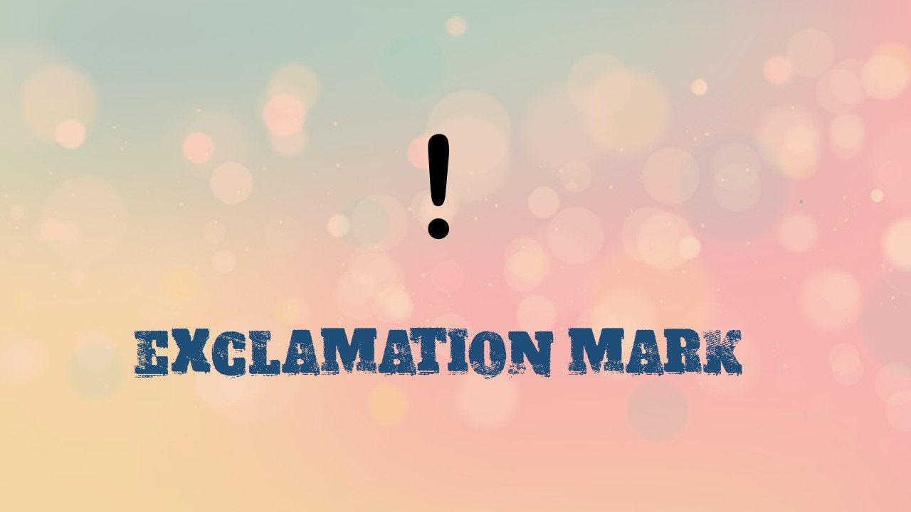 What is exclamation mark and where to use it