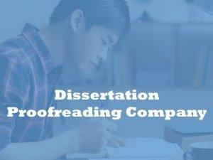 Dissertation proofreading company