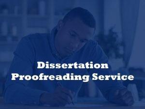 Dissertation proofreader
