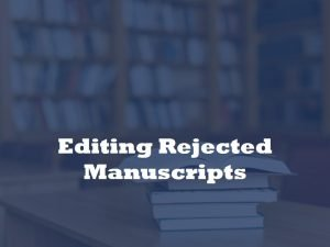 editor of rejected articles