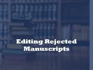 editing and proofreading rejected papers