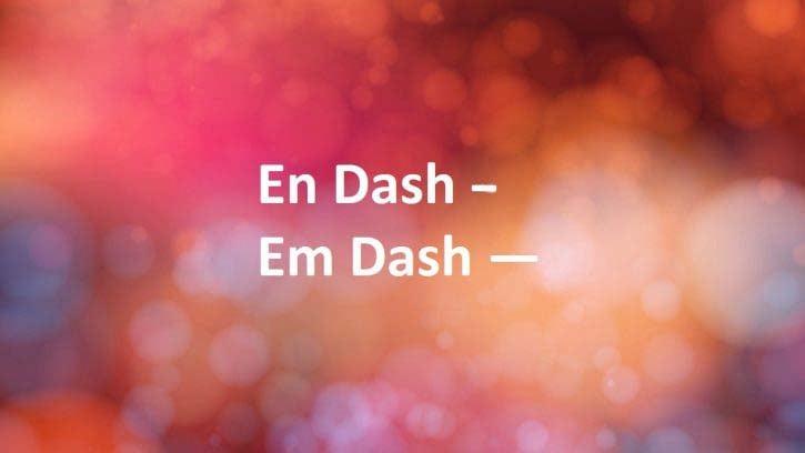 en dash and em dash
