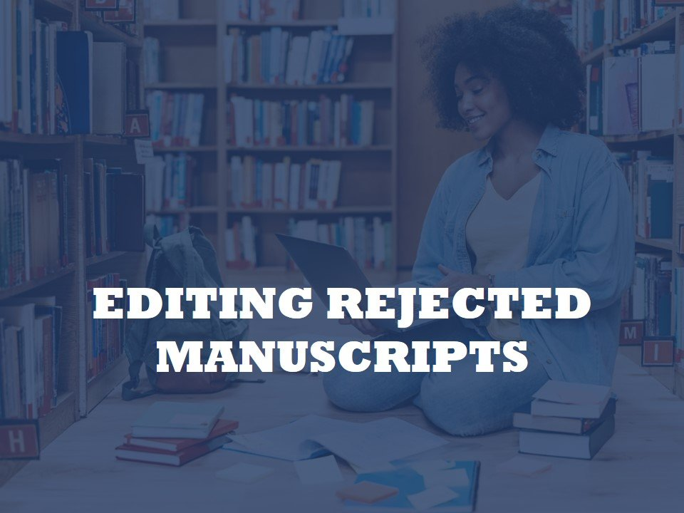 helping to resubmit refused manuscripts