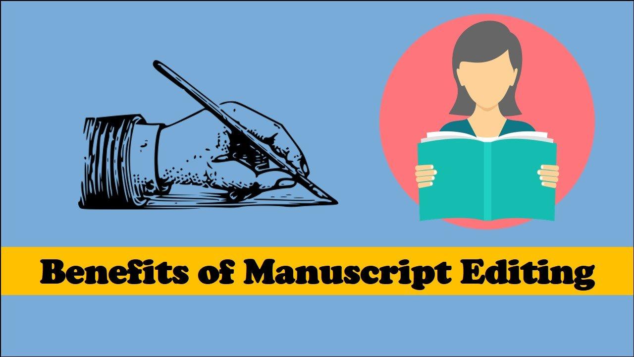 Benefits of a Manuscript Editing Service