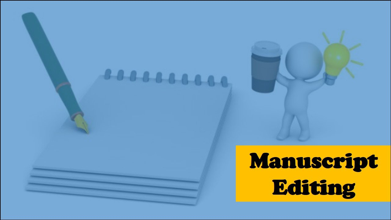 What is a manuscript editing service?