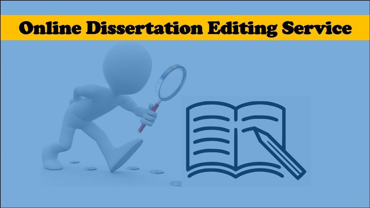 Online dissertation editing service