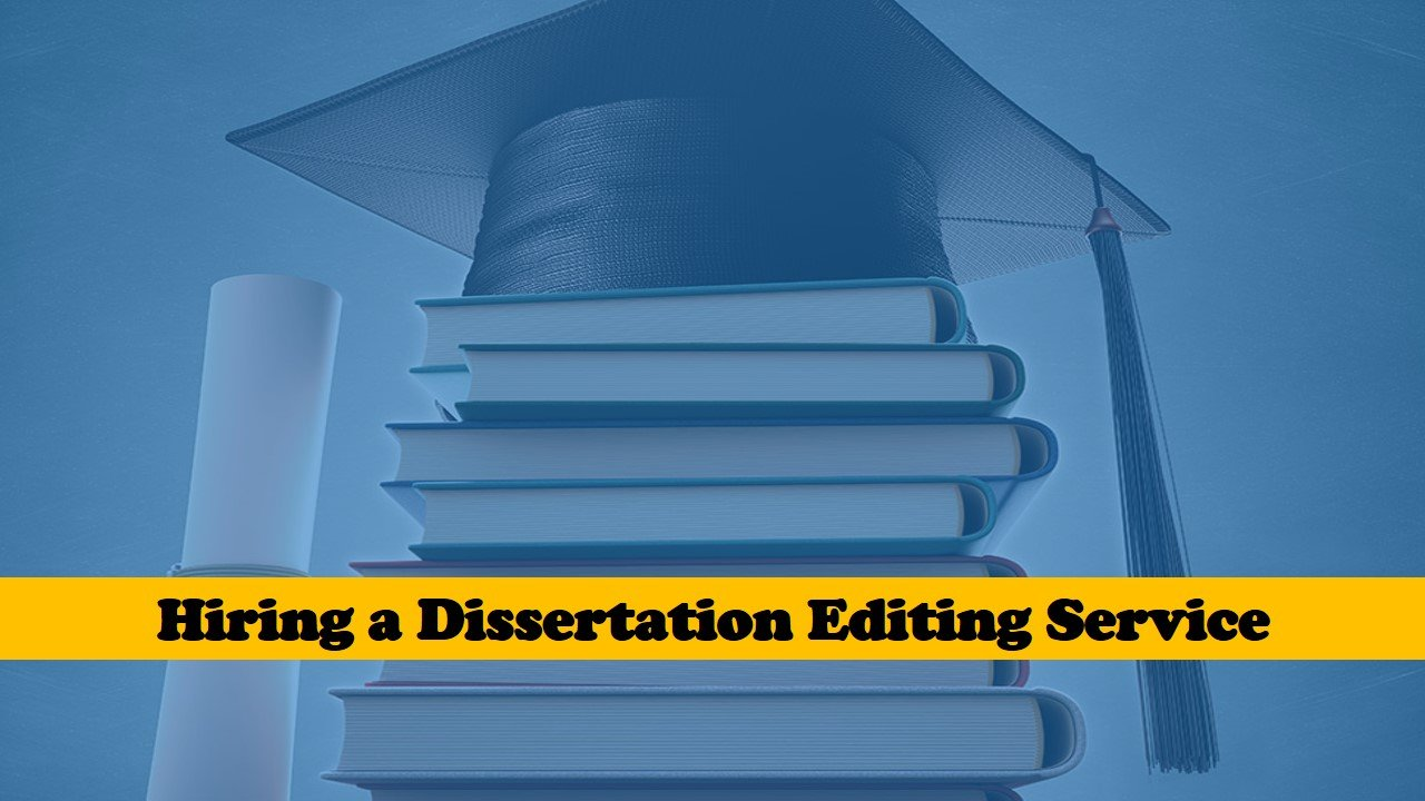 What to Expect from a Dissertation Editing Service