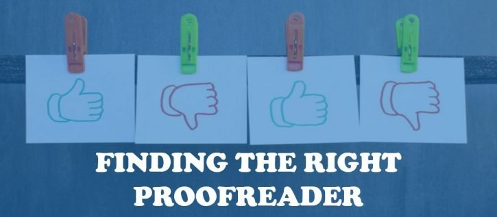 fINDING THE RIGHT PROOFREADER