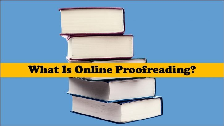 What is online proofreading?