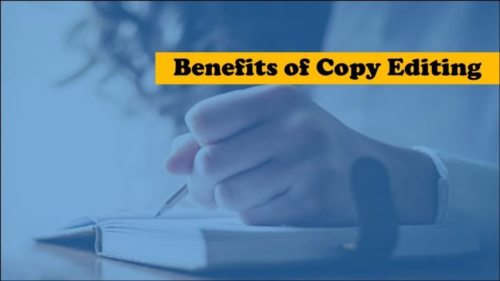 Benefits of using a copy editing service