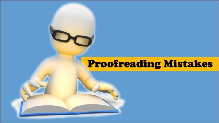 Top 6 Proofreading Mistakes