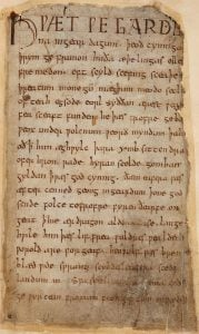 The first piece of literature, called Beowulf