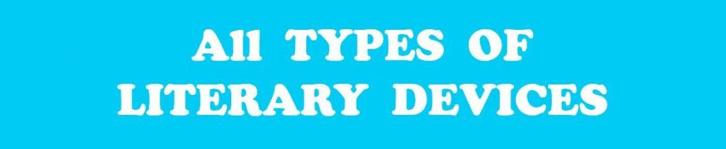 All types of literary devices