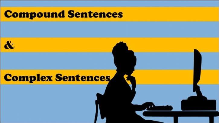 compound sentences complex sentences